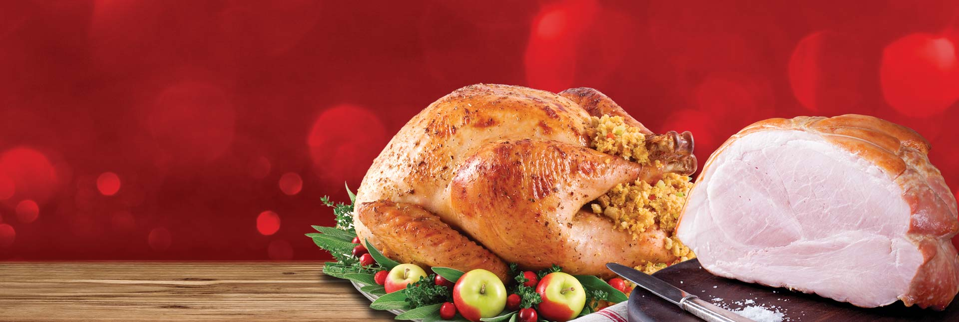 Full turkey & full ham