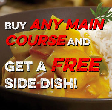 Buy any main course and get a free side dish