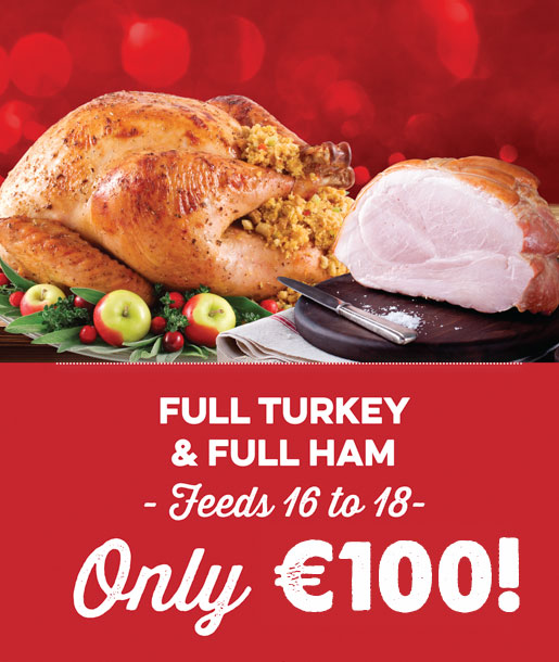 Full turkey and full ham only 100 euro